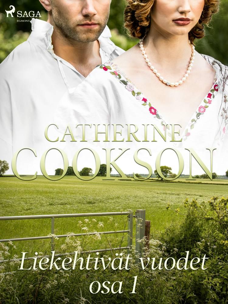 Liekehtivät vuodet - osa 1 af Catherine Cookson