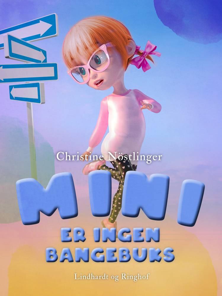 Mini er ingen bangebuks af Christine Nöstlinger