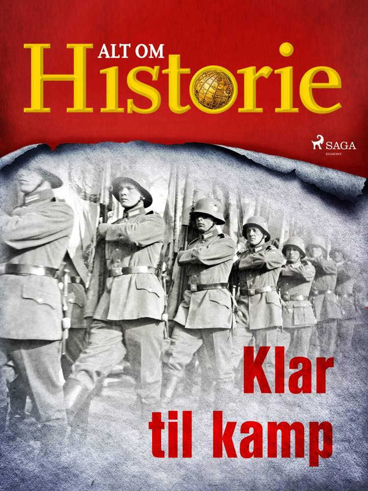 Klar til kamp af Alt Om Historie