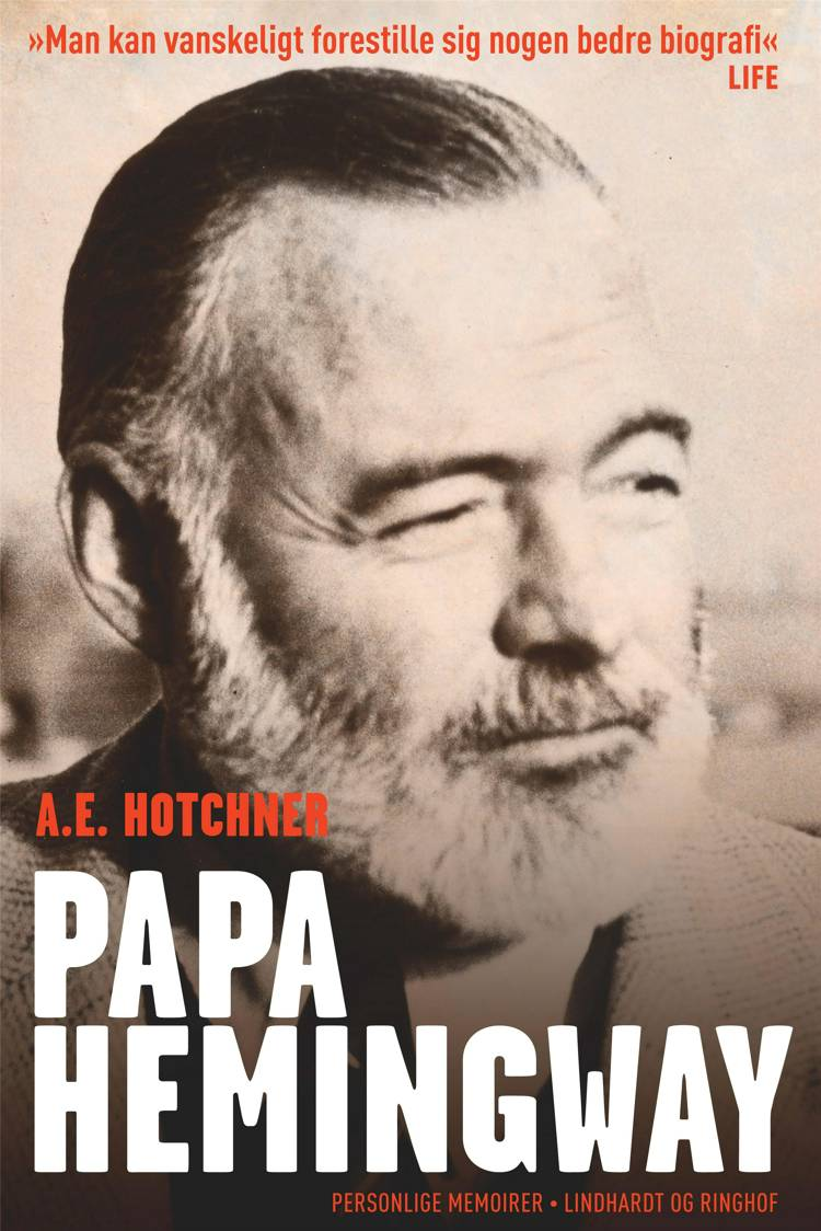 Papa Hemingway af A.E. Hotchner