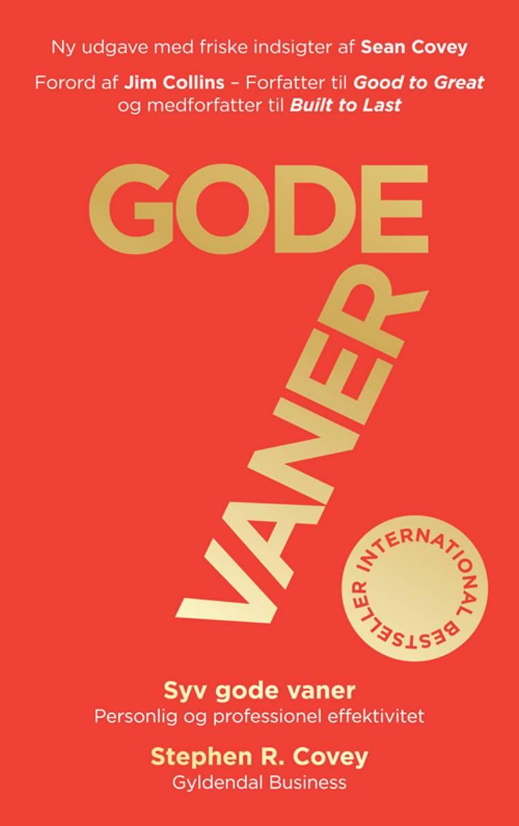 7 gode vaner (Jubilæumsudgave) af Stephen R. Covey