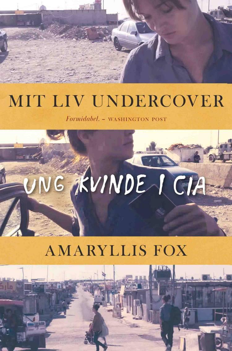 Mit liv undercover af Amaryllis Fox