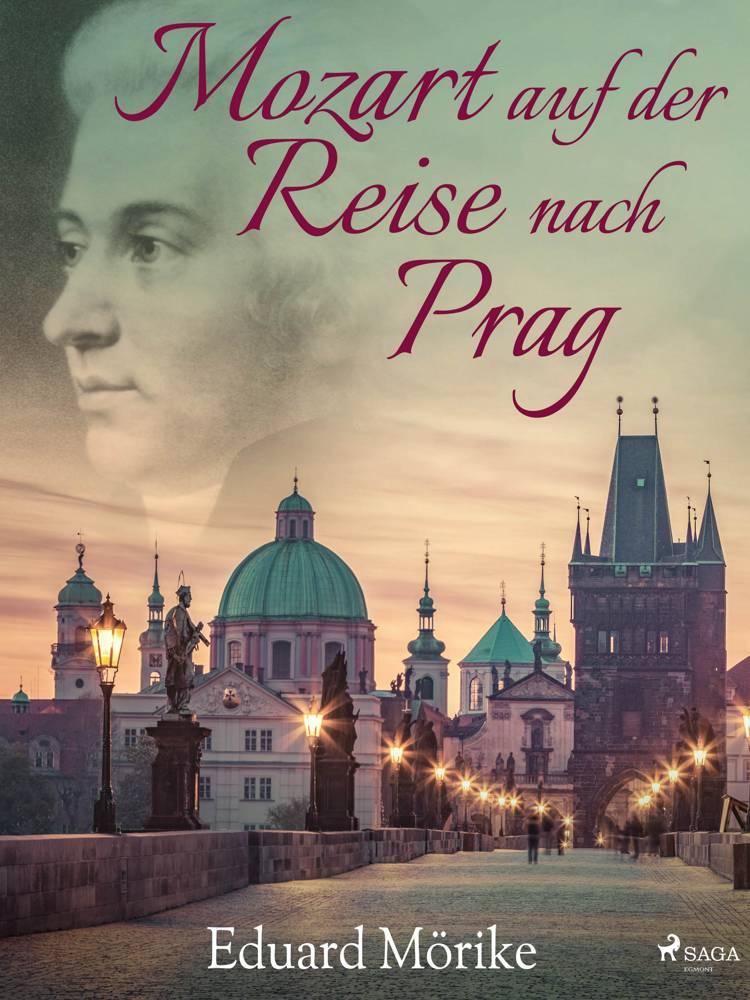 Mozart auf der Reise nach Prag af Eduard Mörike