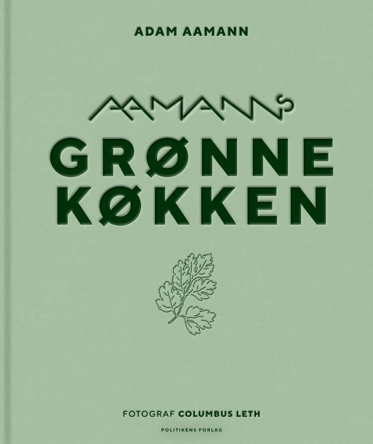 Aamanns grønne køkken af Adam Aamann-Christensen