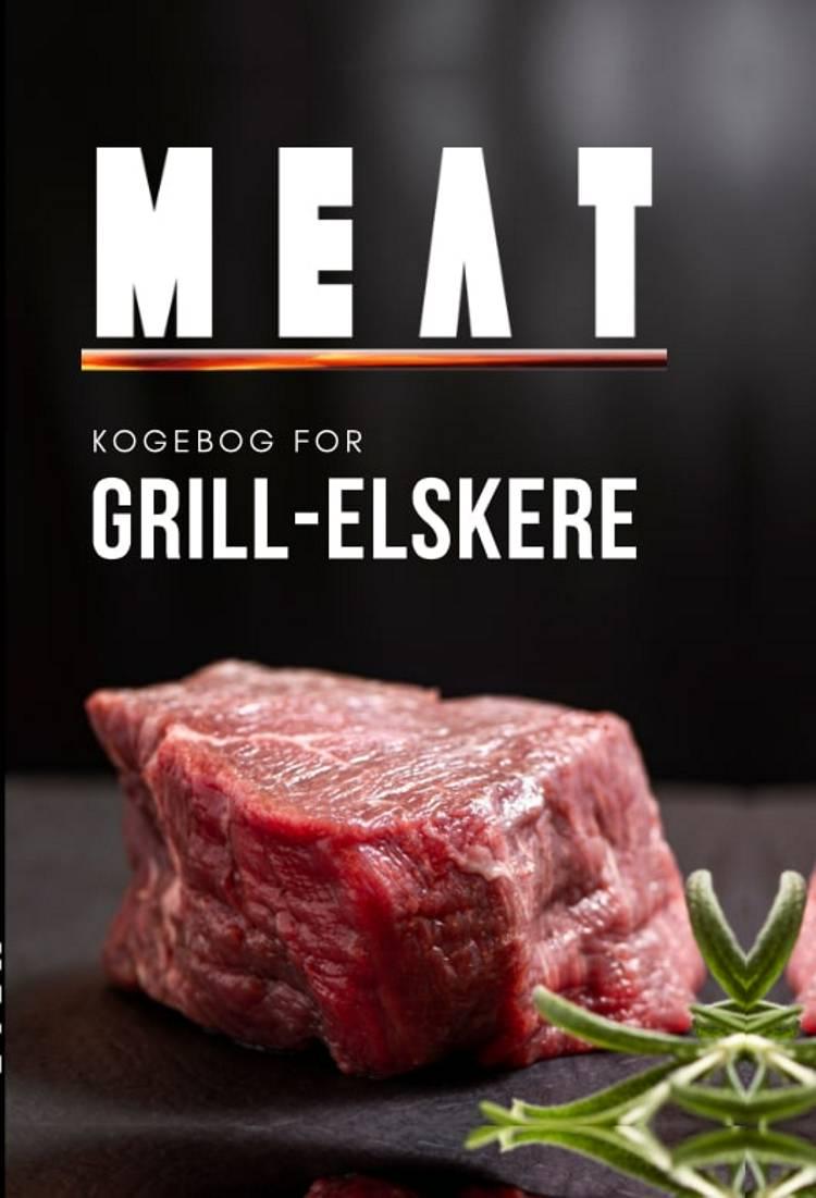 MEAT - kogebog for grill-elskere af MEAT