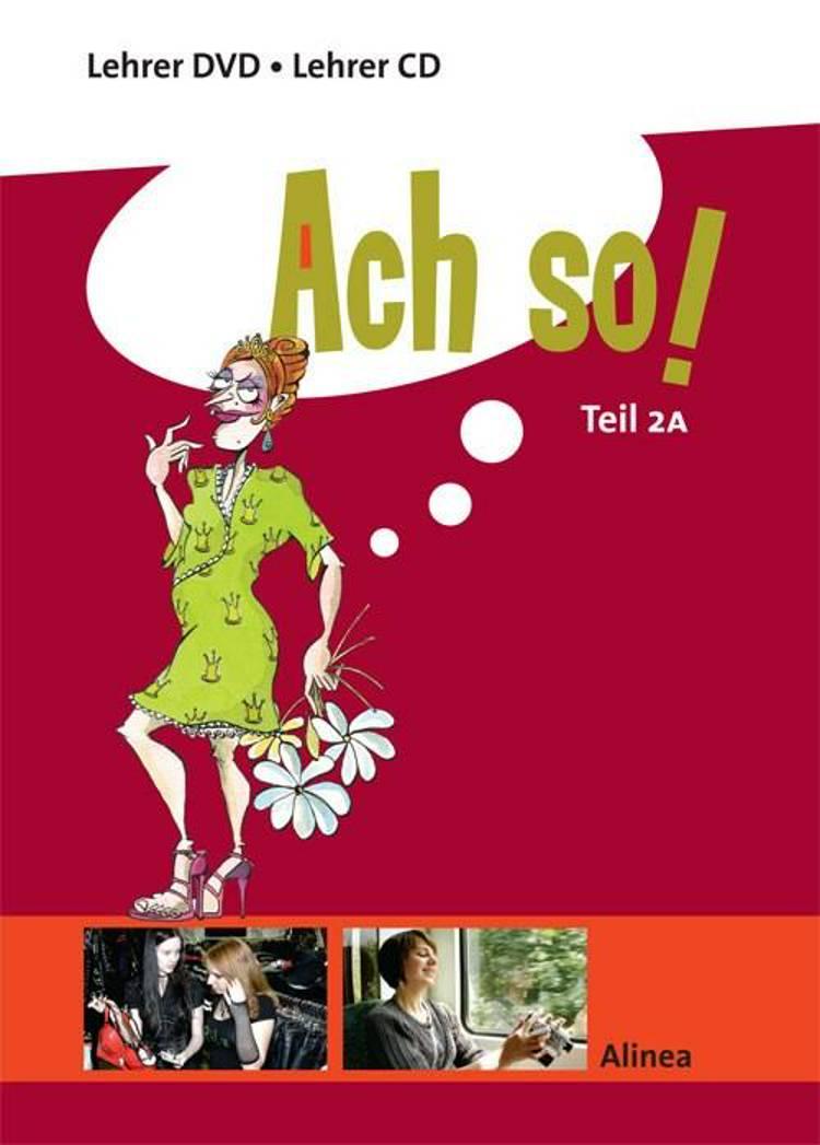 Ach so! Teil 2 A, Lærerens CD-DVD sæt af Finn Sørensen, Anette Meyer og Niels Agerskov m.fl.