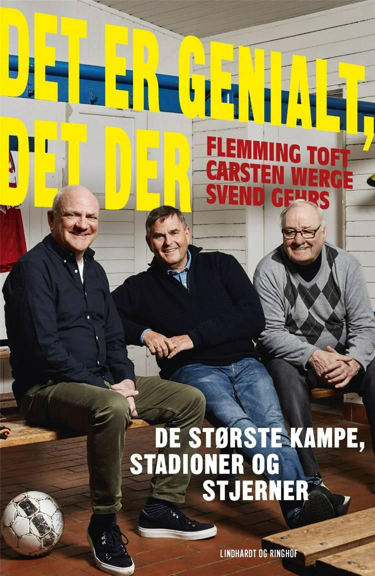 Det er genialt, det der af Flemming Toft, Carsten Werge og Svend Gehrs
