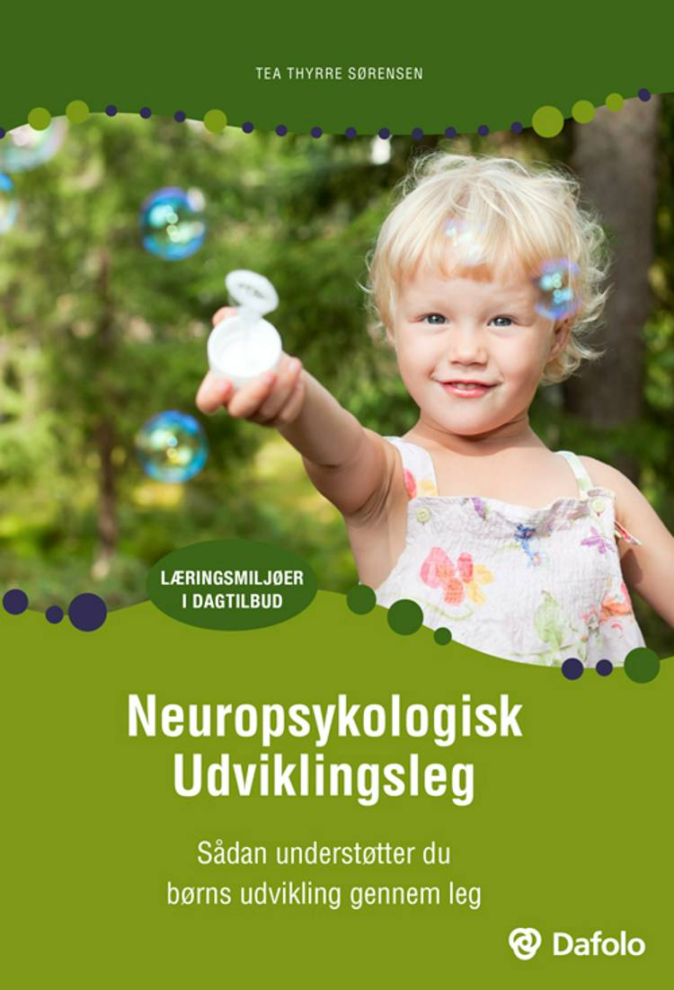 Neuropsykologisk udviklingsleg af Tea Thyrre Sørensen