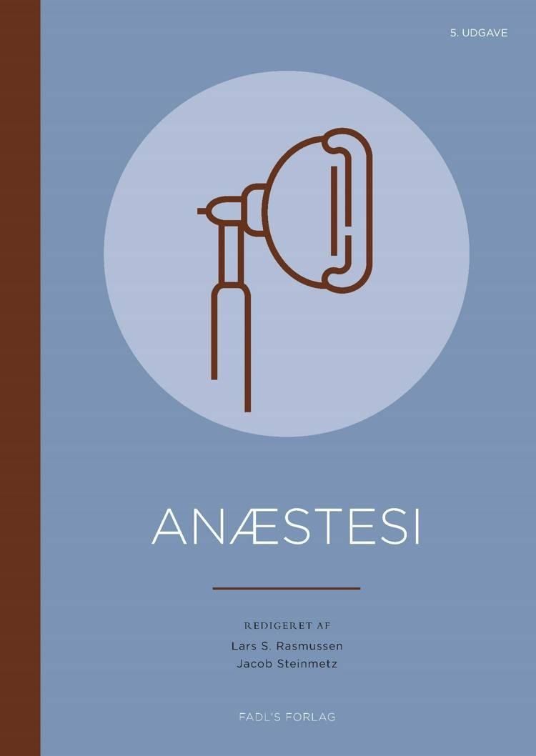 Anæstesi, 5. udgave af Lars S. Rasmussen og Jacob Steinmetz