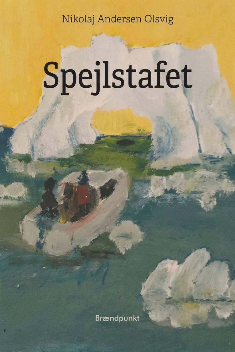 Spejlstafet af Nikolaj Andersen Olsvig