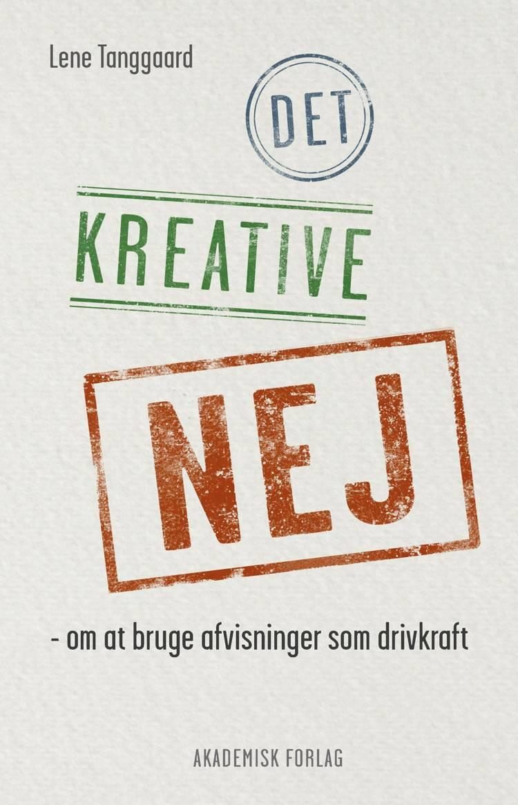 Det kreative nej af Lene Tanggaard