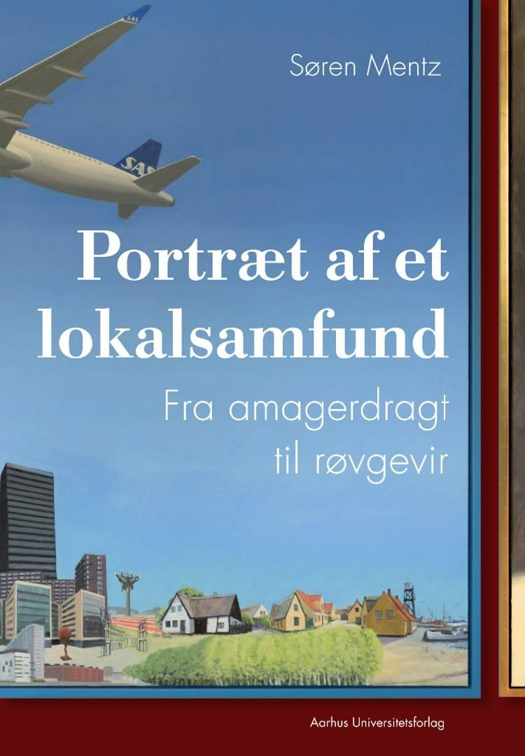 Portræt af et lokalsamfund af Søren Mentz