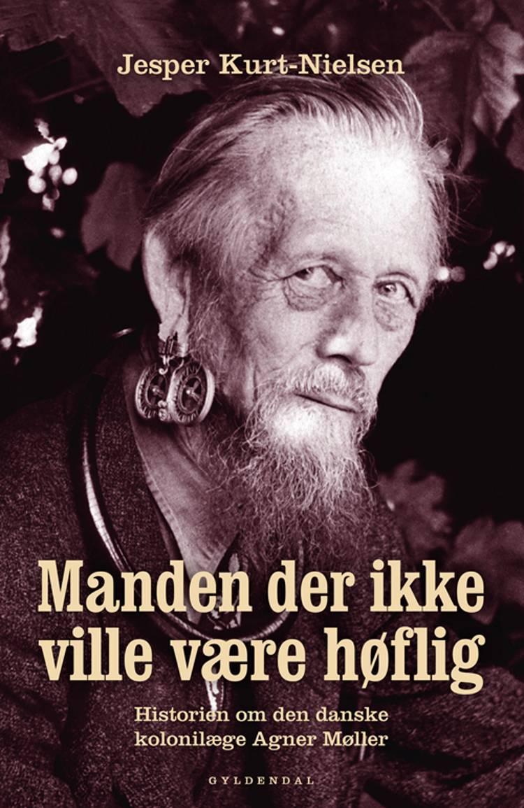 Manden der ikke ville være høflig af Jesper Kurt-Nielsen