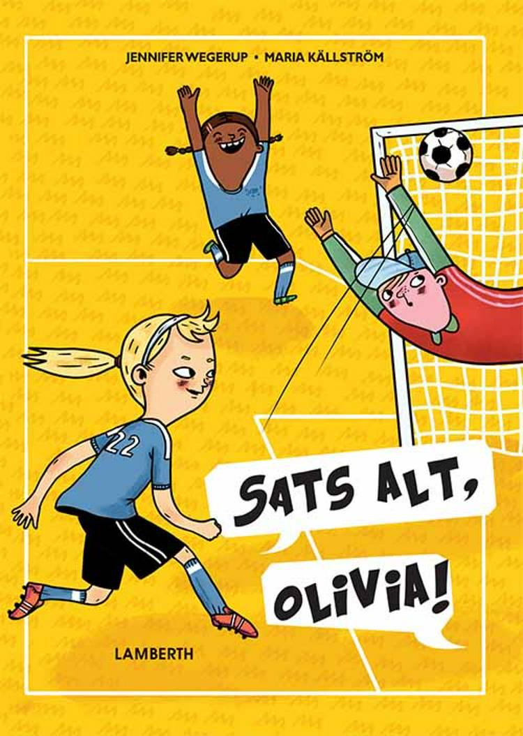 Sats alt, Olivia af Jennifer Wegerup