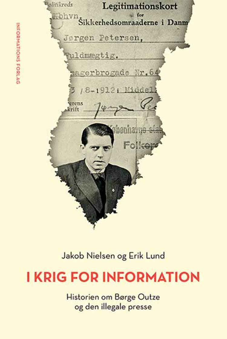 I krig for Information af Erik Lund og Jakob Nielsen