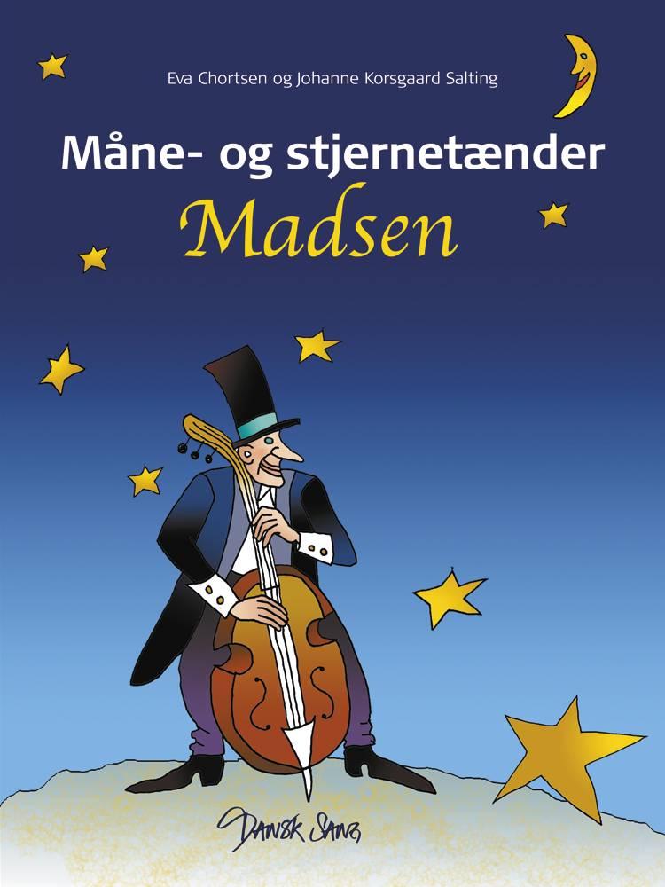 Måne- og stjernetænder Madsen af Eva Chortsen og Johanne Korsgaard Salting