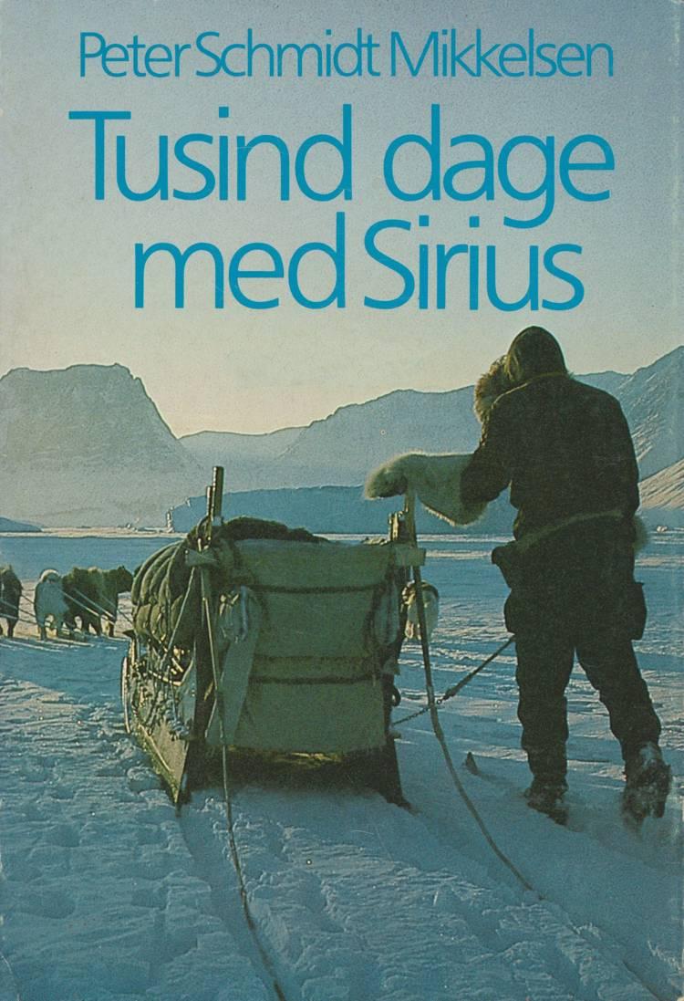 Tusind dage med Sirius af Peter Schmidt Mikkelsen og Xsirius Books v/ Peter Schmidt Mikkelsen