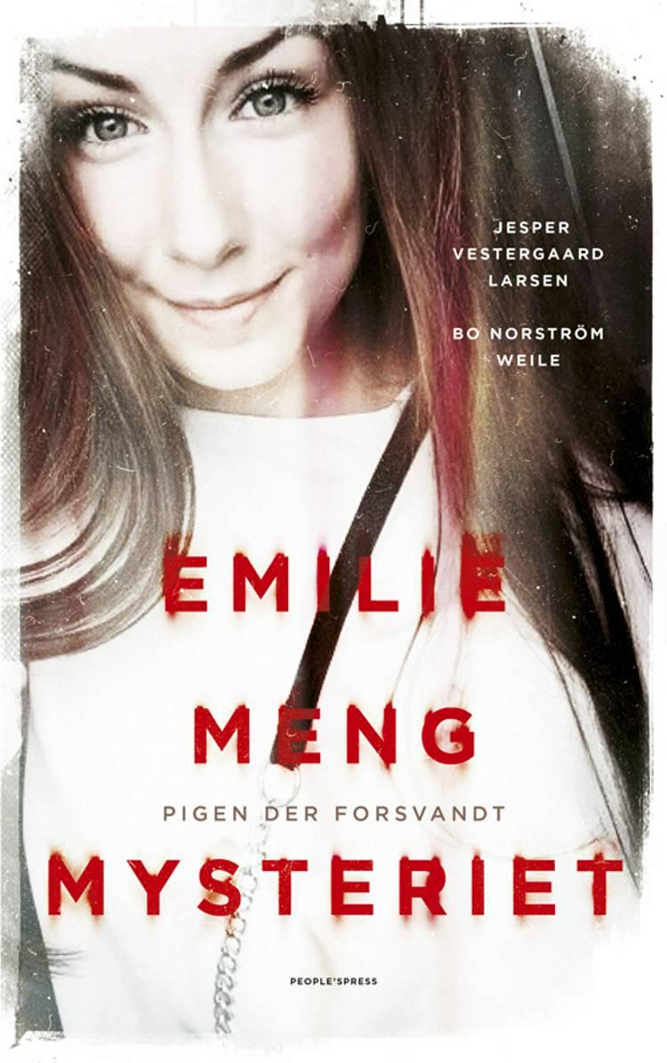 Emilie Meng Mysteriet af Bo Norström Weile og Jesper Vestergaard Larsen
