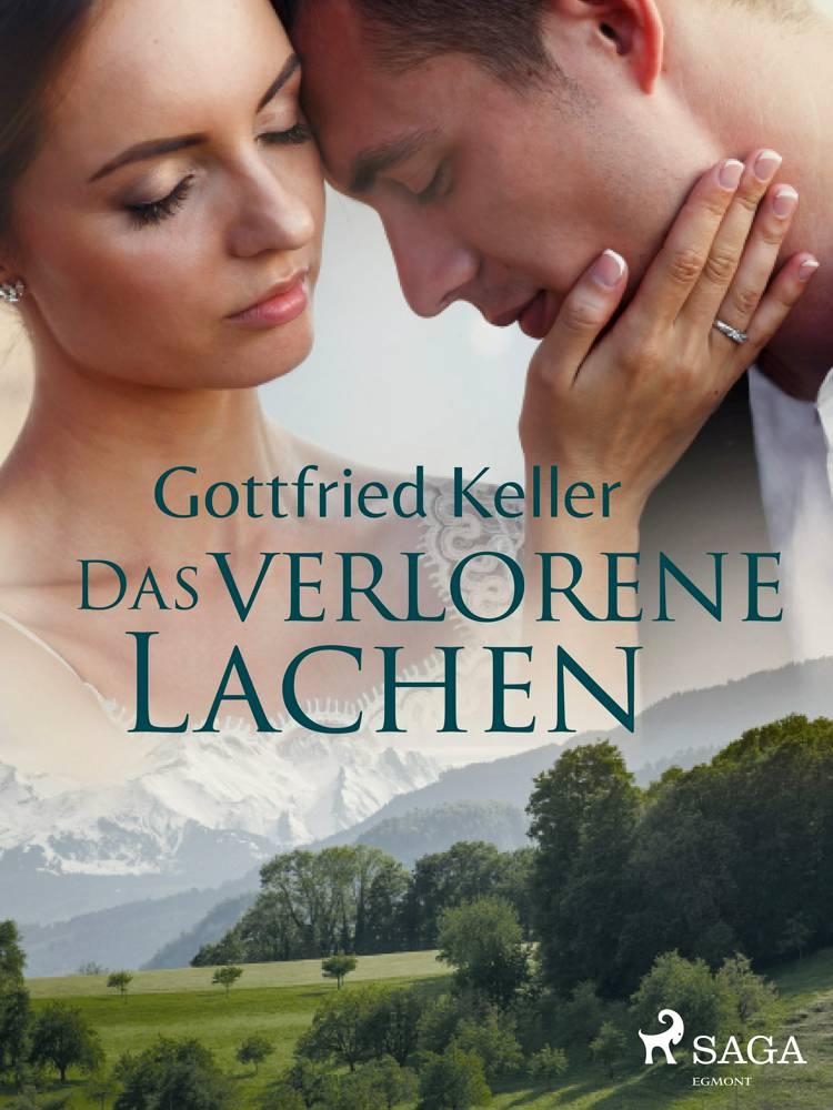 Das verlorene Lachen af Gottfried Keller