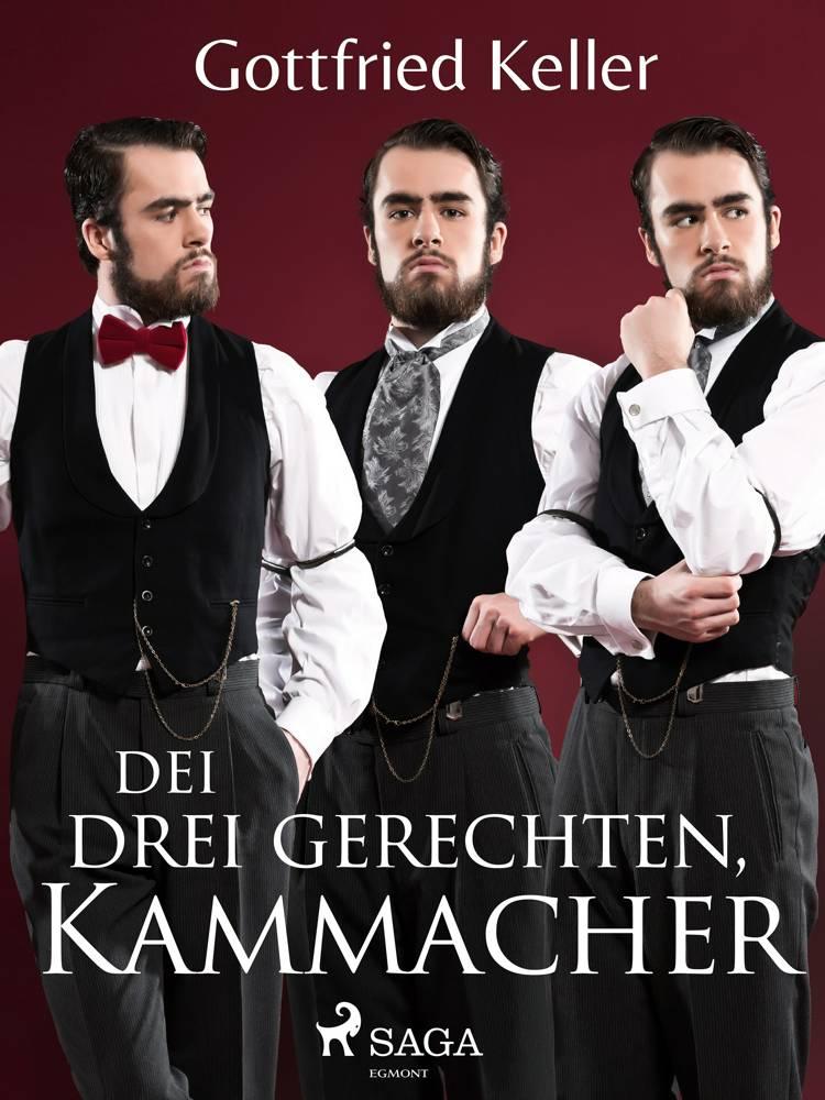 Die drei gerechten Kammacher af Gottfried Keller