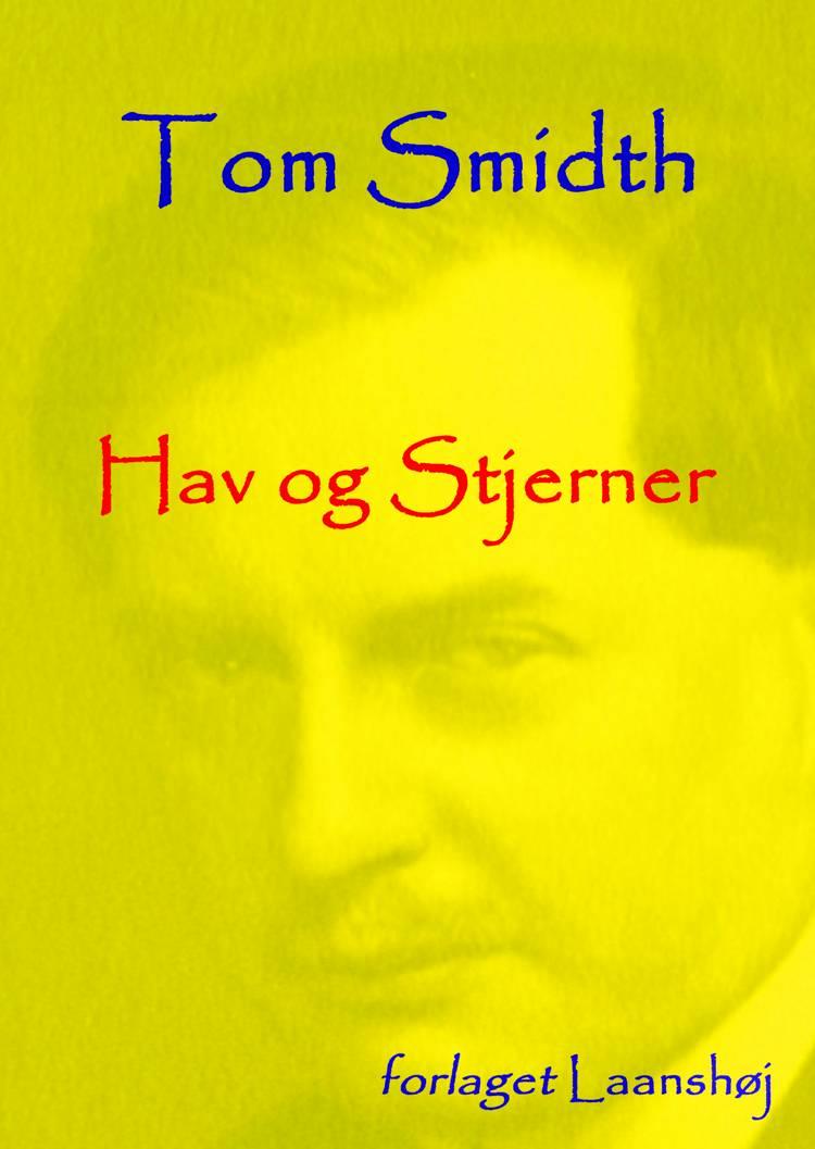 Hav og Stjerner af Tom Smidth