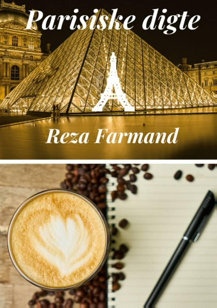 Parisiske digte af Reza Farmand