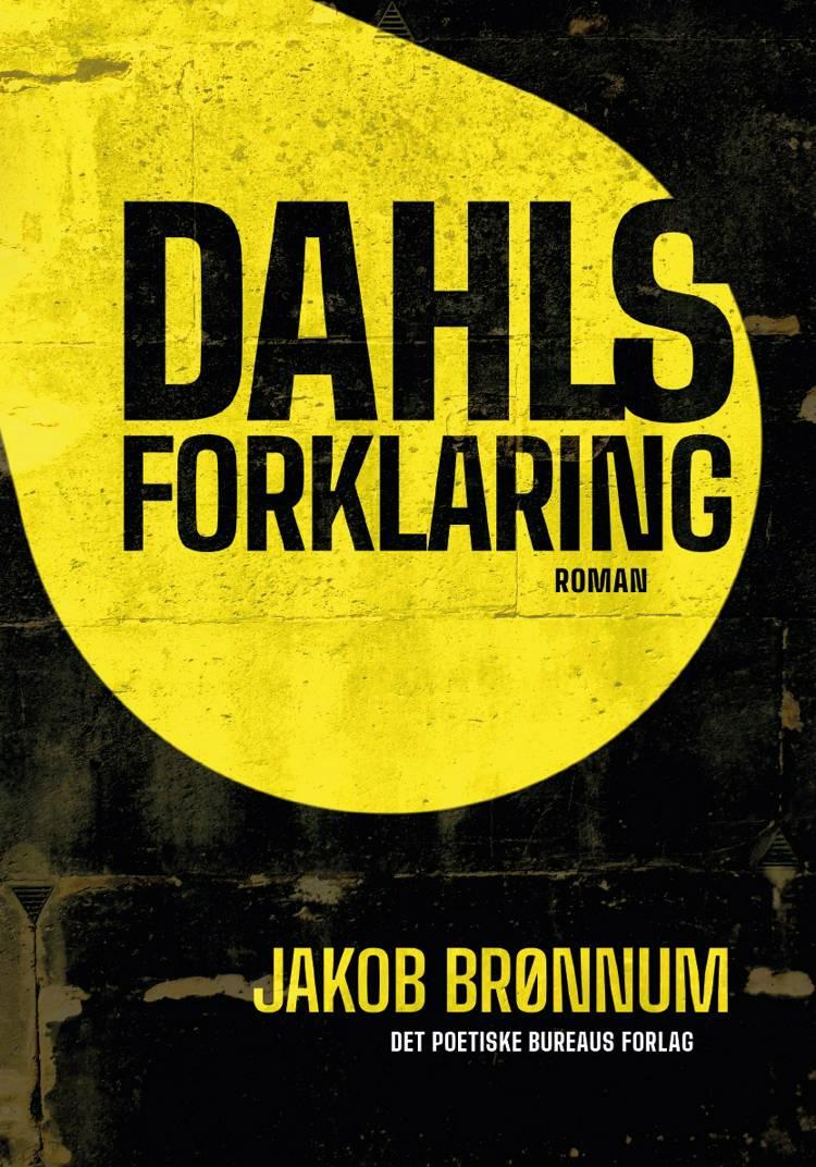 Dahls forklaring af Jakob Brønnum