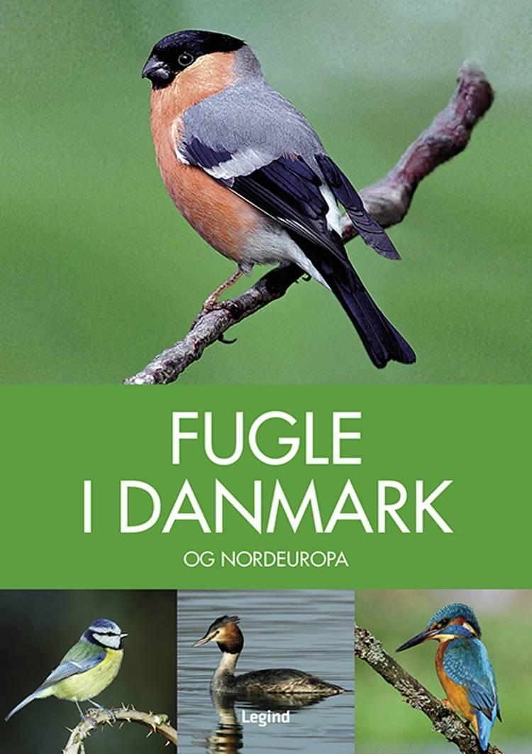 Fugle i Danmark af Peter Goodfellow