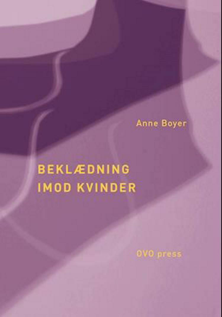 Beklædning imod kvinder af Anne Boyer