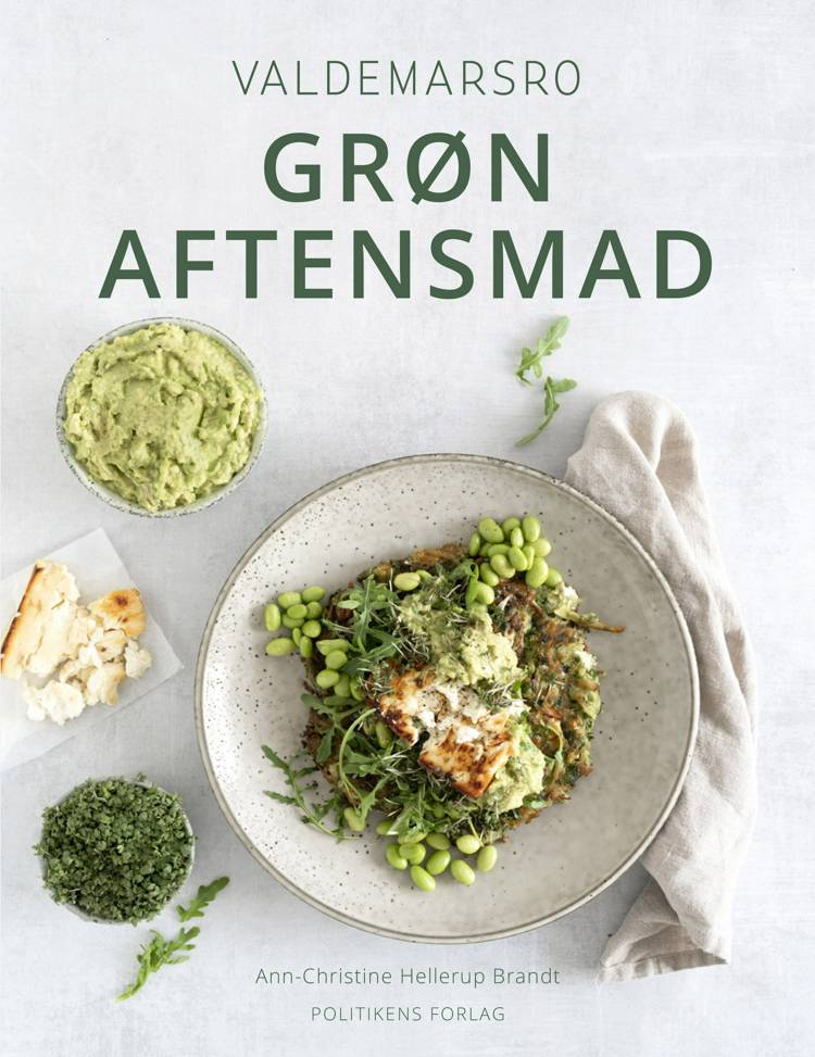 Valdemarsro - grøn aftensmad af Ann-Christine Hellerup Brandt