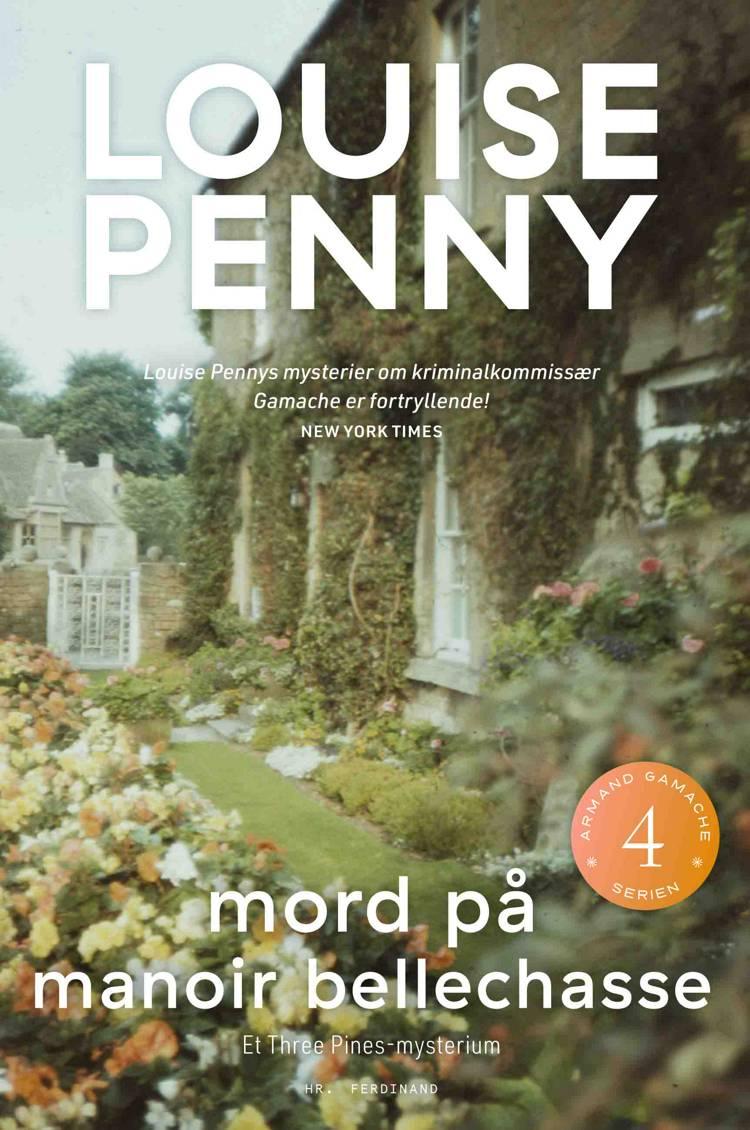 Mord på Manoir Bellechasse af Louise Penny