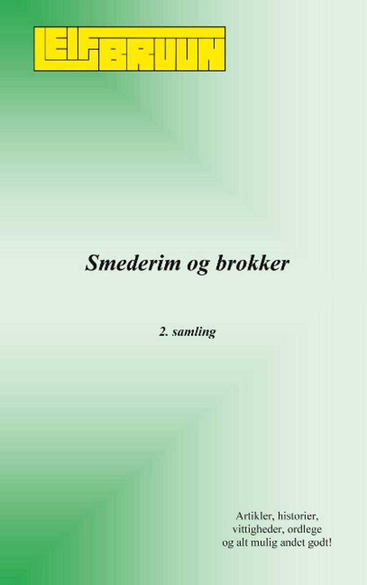 Smederim og brokker - 2. samling af Leif Bruun