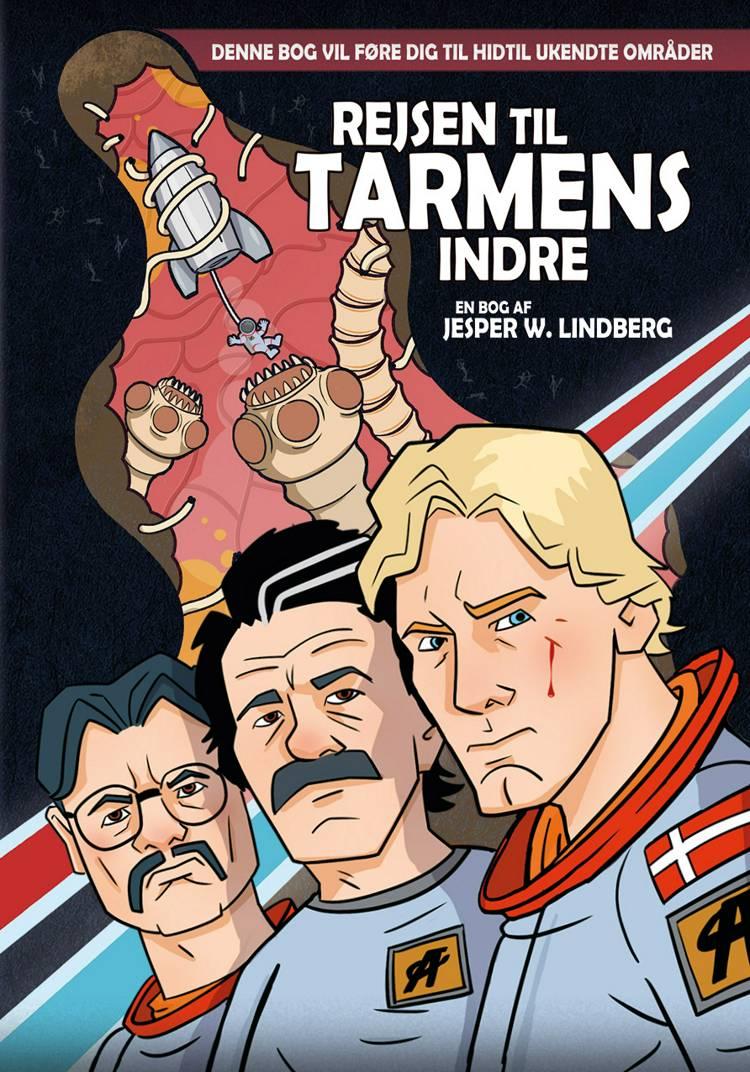 Rejsen til tarmens indre af Jesper W. Lindberg