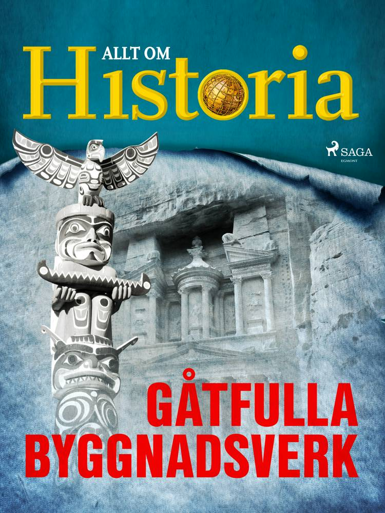 Gåtfulla byggnadsverk af Allt Om Historia