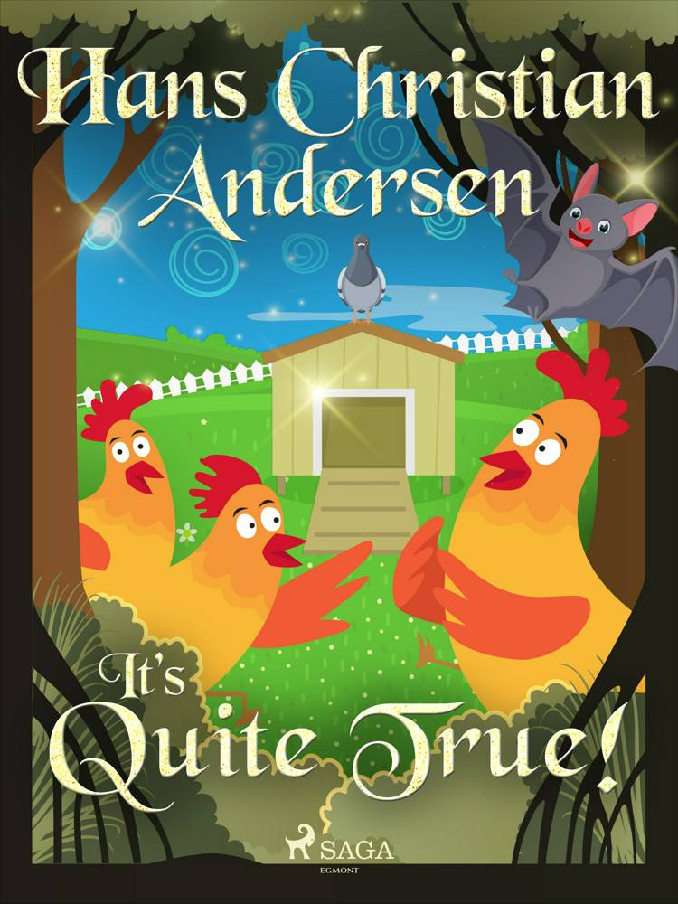 It's Quite True! af H.C. Andersen