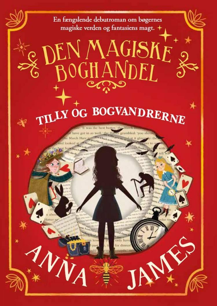 Tilly og bogvandrerne - Den magiske boghandel af Anna James