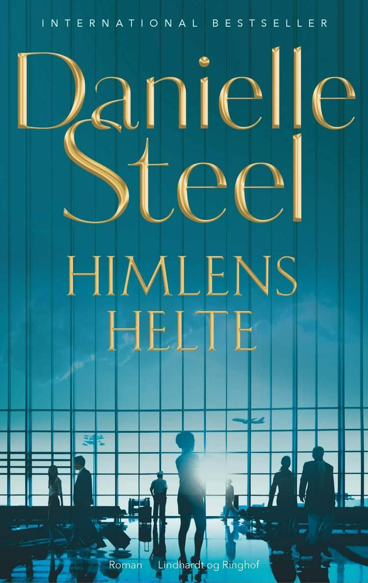 Himlens helte af Danielle Steel
