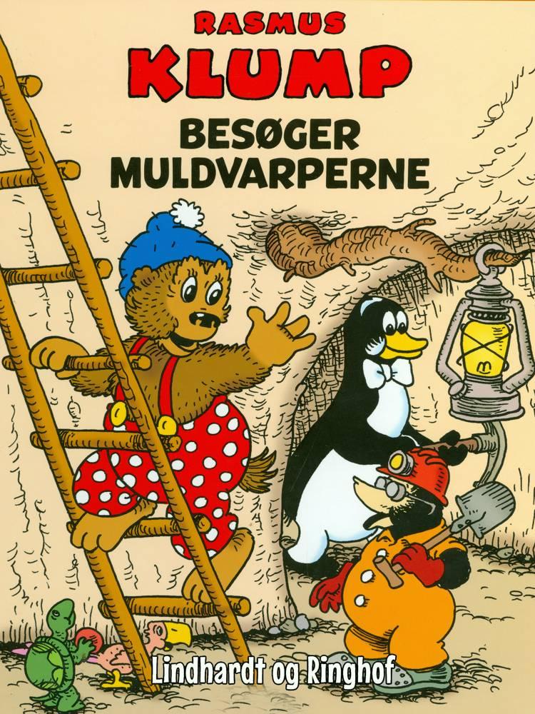 Rasmus Klump besøger muldvarperne af Vilhelm Hansen og Carla Hansen