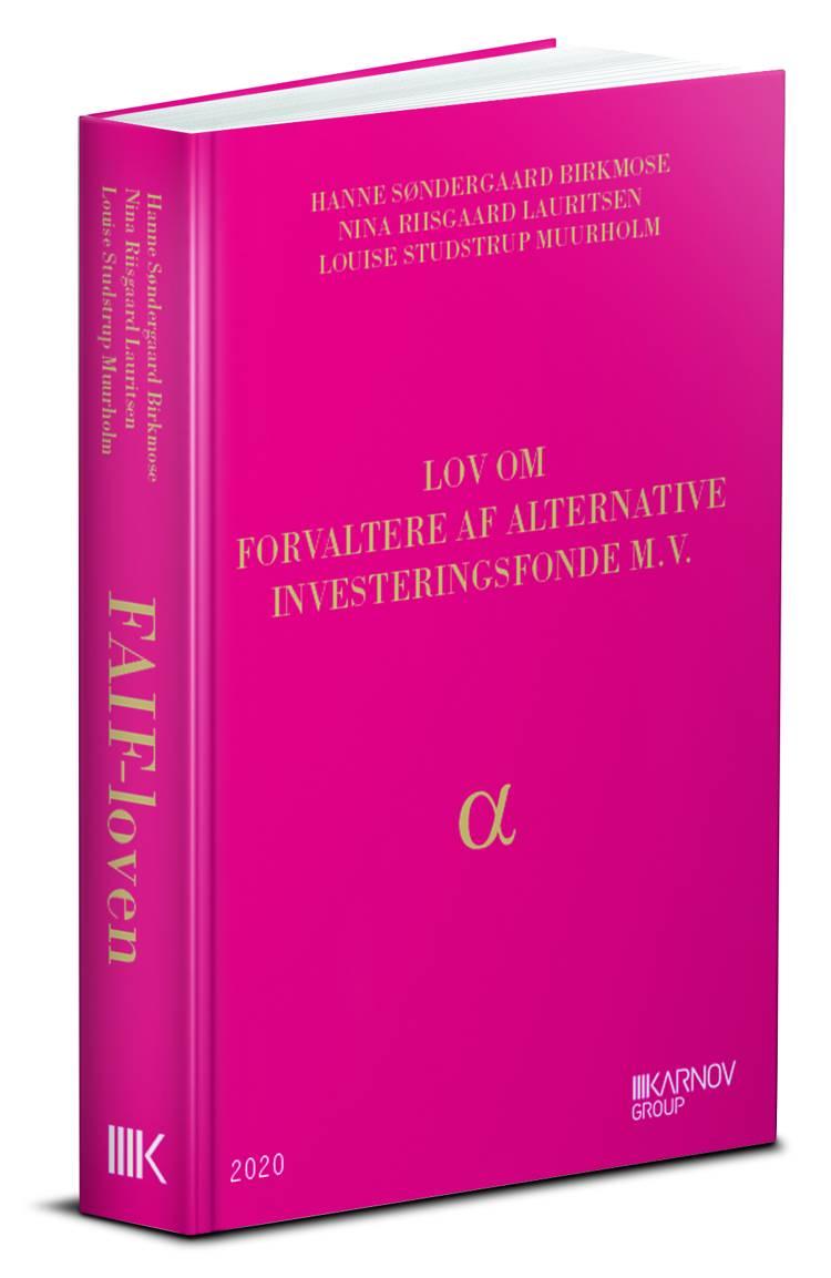 Lov om forvaltere af alternative investeringsfonde mv. af Hanne Søndergaard Birkmose, Louise Studstrup Muurholm og Nina Riisgaard Lauritsen