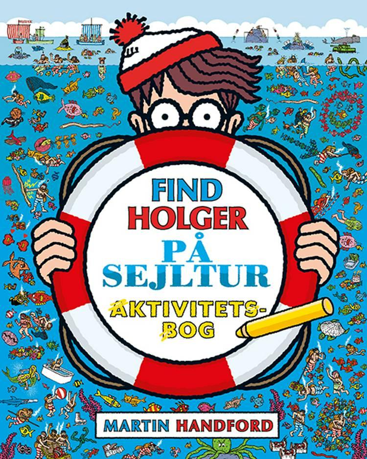 Find Holger - På sejltur - Aktivitetsbog af Martin Handford