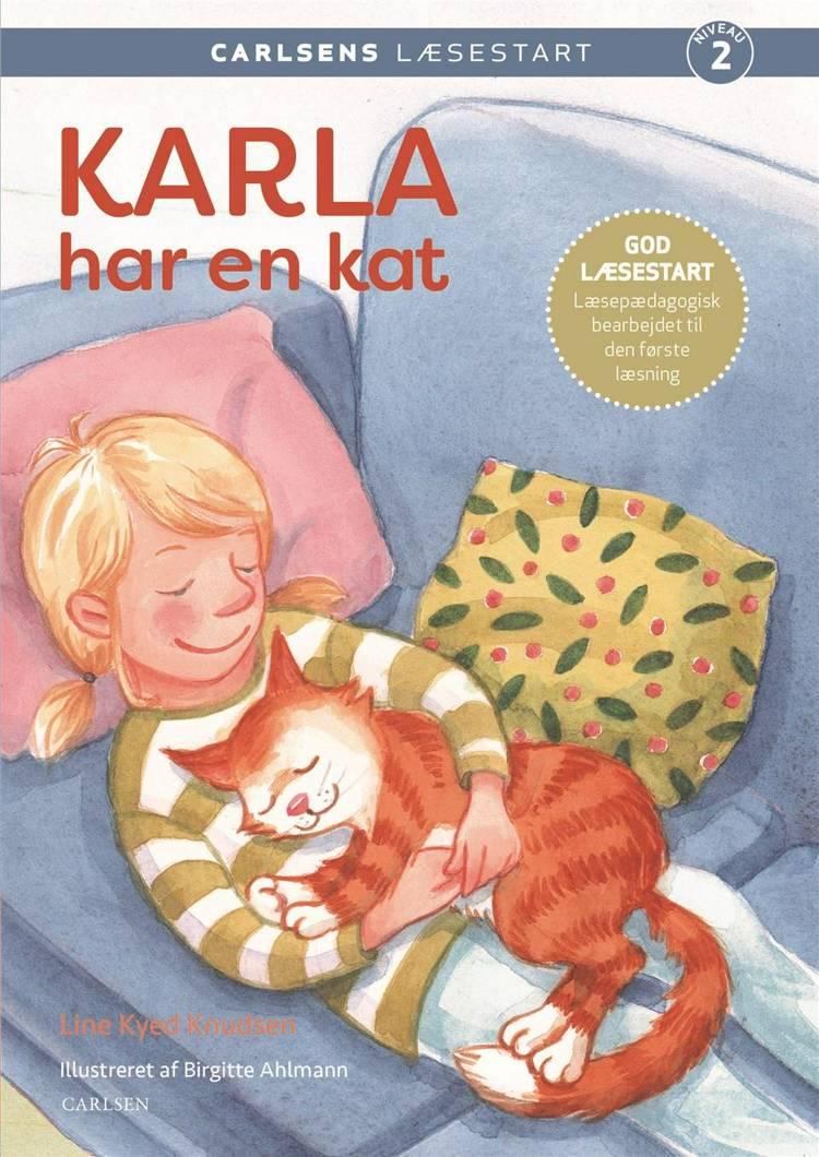 Carlsens Læsestart: Karla har en kat af Line Kyed Knudsen