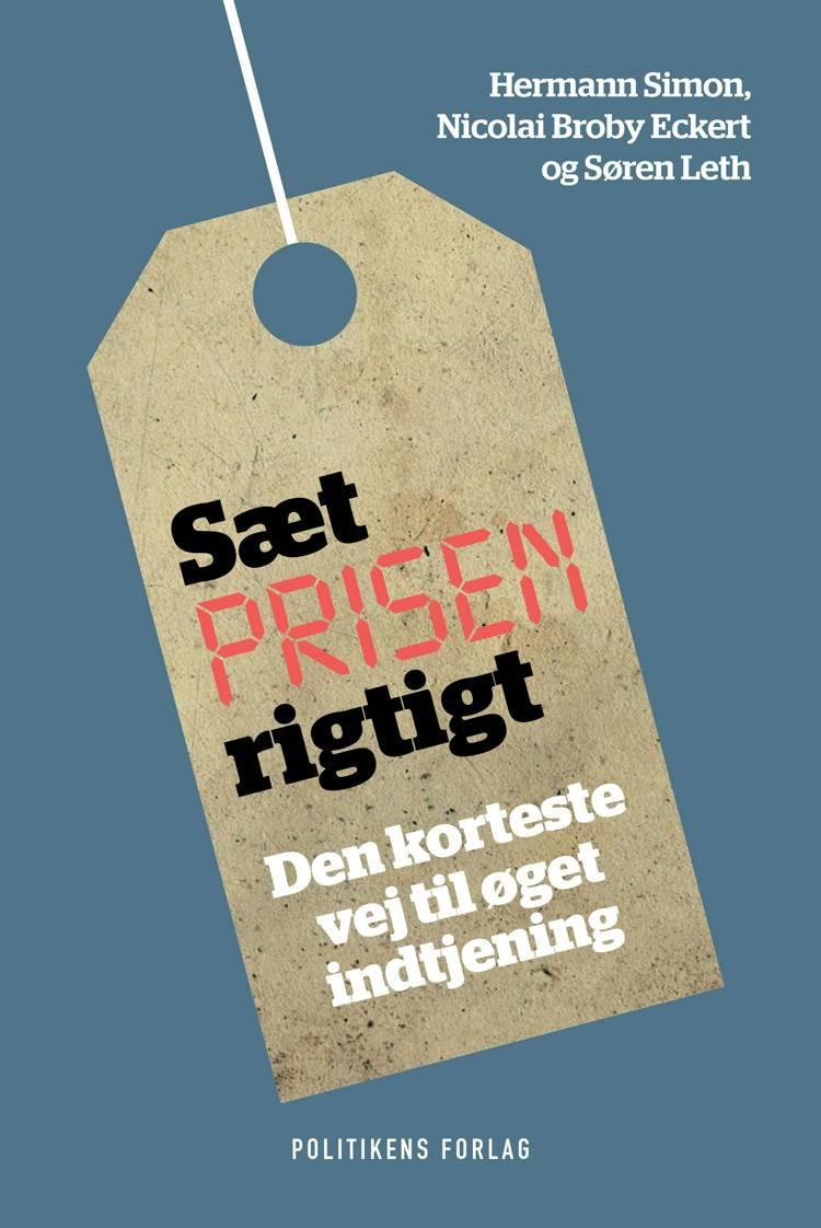 Sæt prisen rigtigt af Hermann Simon, Nicolai Broby Eckert, Søren Leth og Nicolai Broby Ecker