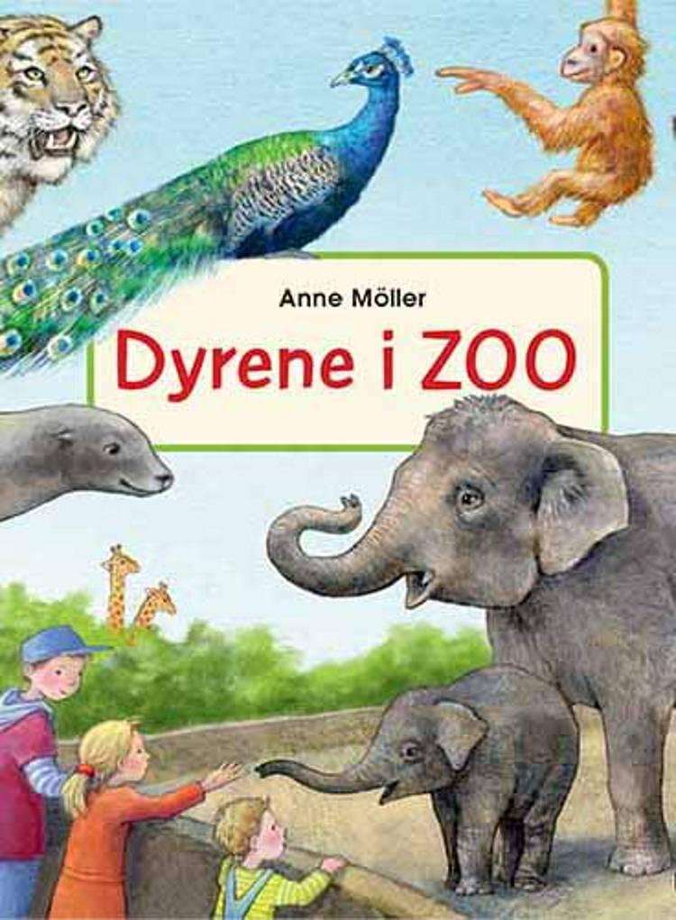 Dyrene i Zoo af Anne Möller