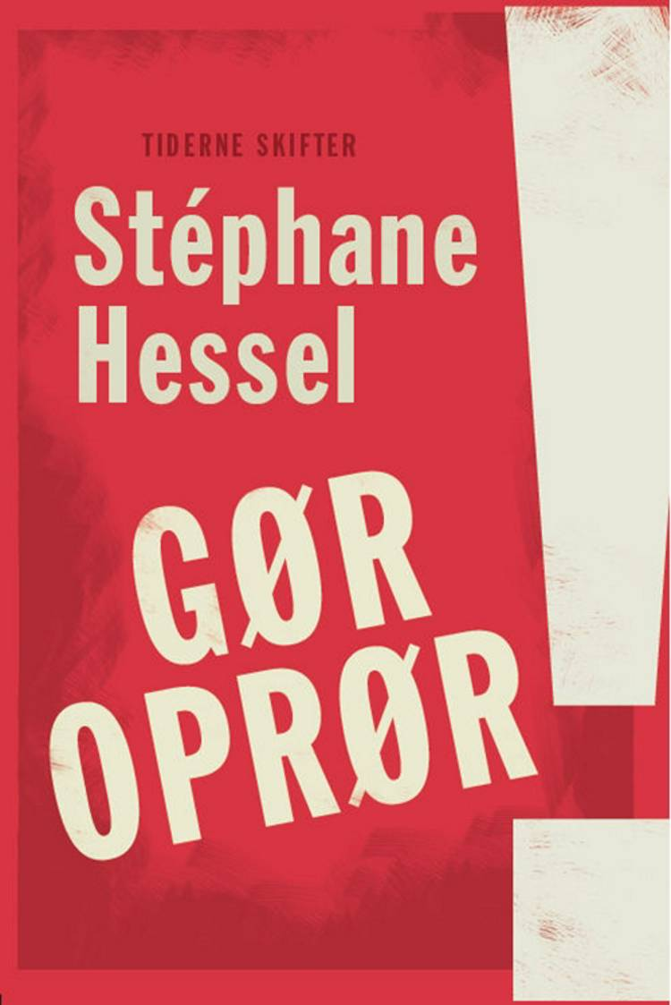 Gør oprør! af Stéphane Hessel