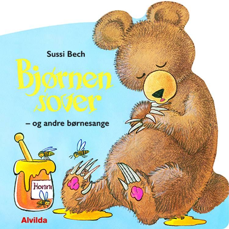 Bjørnen sover - og andre børnesange af Sussi Bech
