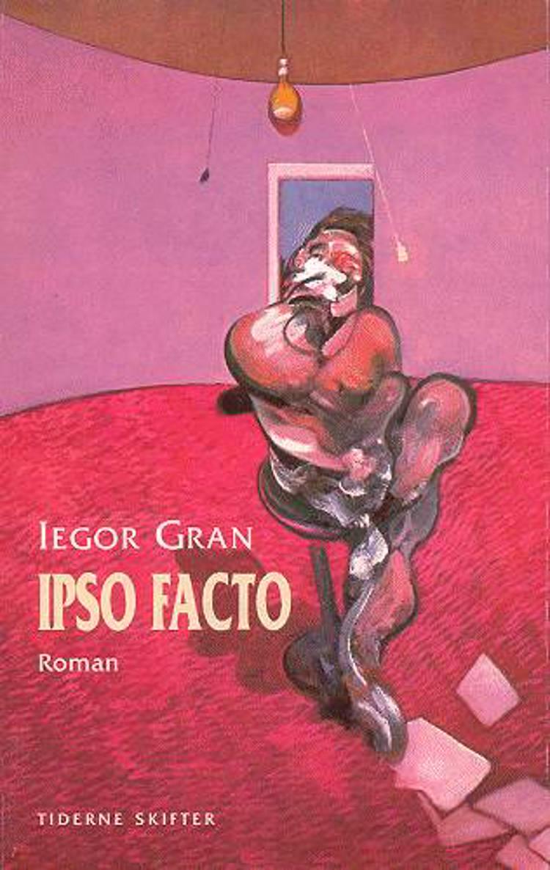 Ipso facto af Iegor Gran