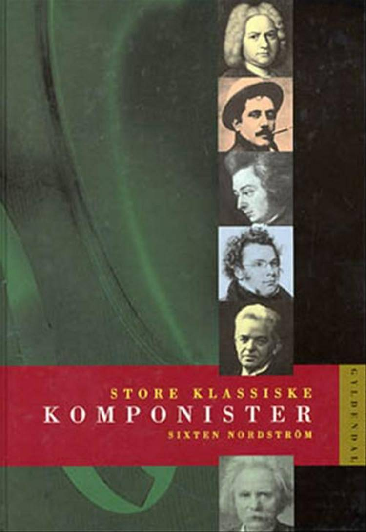 Store klassiske komponister af Sixten Nordström