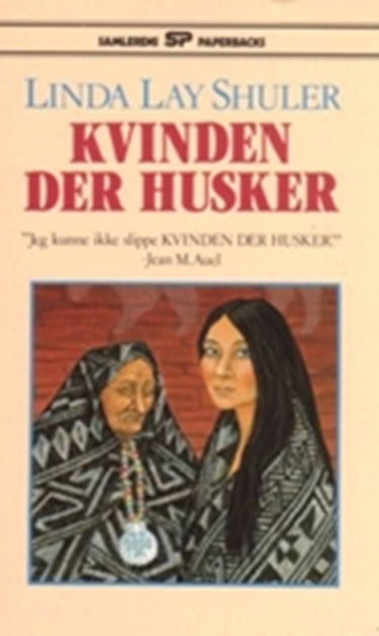 Kvinden der husker af Linda Lay Shuler