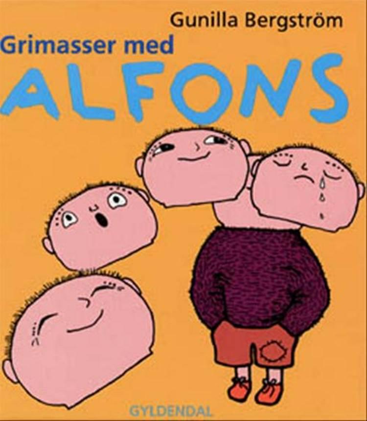 Grimasser med Alfons af Gunilla Bergström