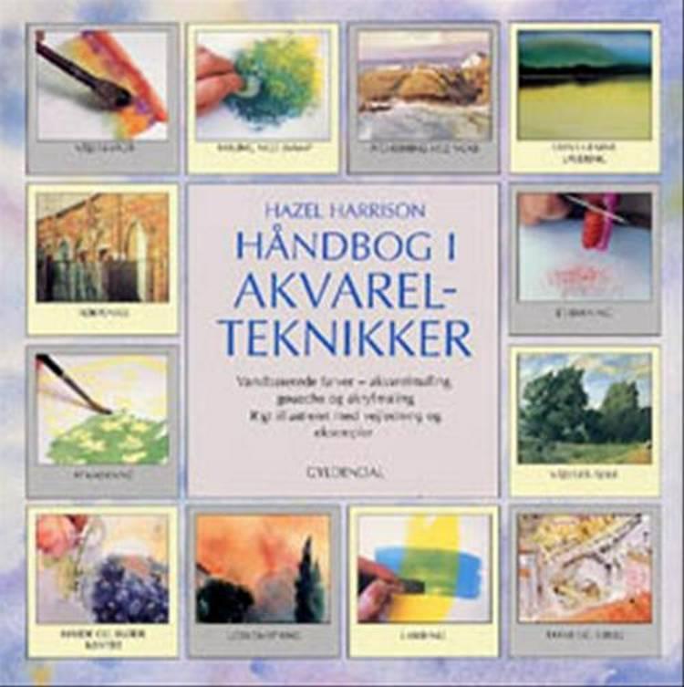 Håndbog i akvarelteknikker af Hazel Harrison